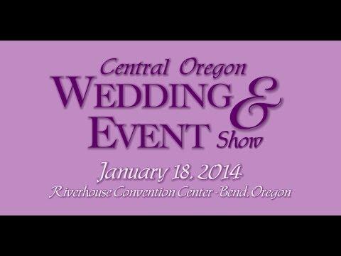 2014 Central Oregon Wedding & Event Show ~ Bend, Oregon