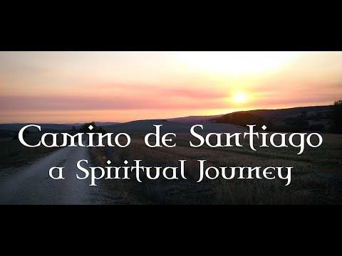 Camino de Santiago - a Spiritual Journey (EN/ES)