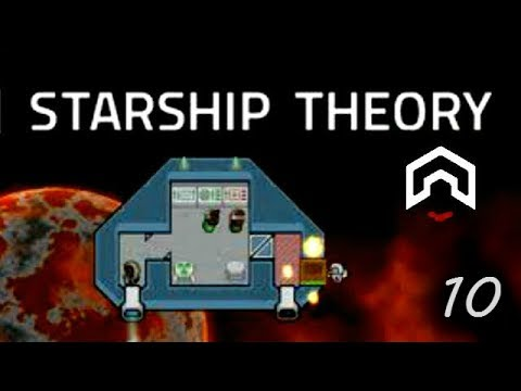 Starship Theory - (Ship Building Survival Game) - Part 10