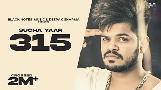 315 | SUCHA YAAR | Street Boy | Latest Punjabi Songs 2019