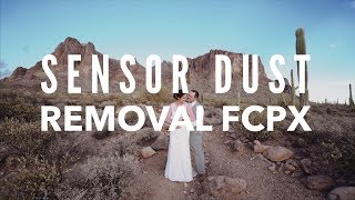 How To Remove Sensor Dust And Spots In FCPX