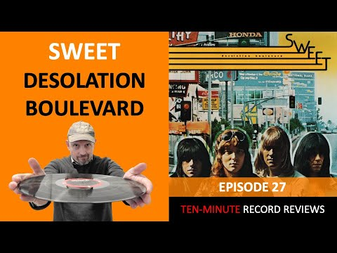Review 27: Sweet - Desolation Boulevard (US release)