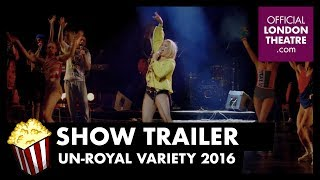 Trailer: Un-Royal Variety 2016