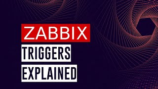 Monitoring Triggers Explained in ZABBIX