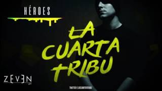 Héroes - La Cuarta Tribu
