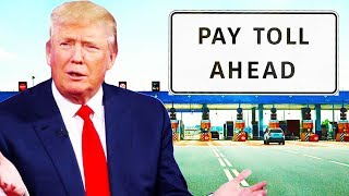 2018-02-18-04-00.Welcome-To-Trump-s-Toll-Road-America-