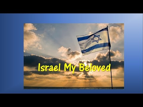 Israel My Beloved