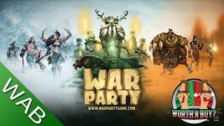 War Party Review - Worthabuy?