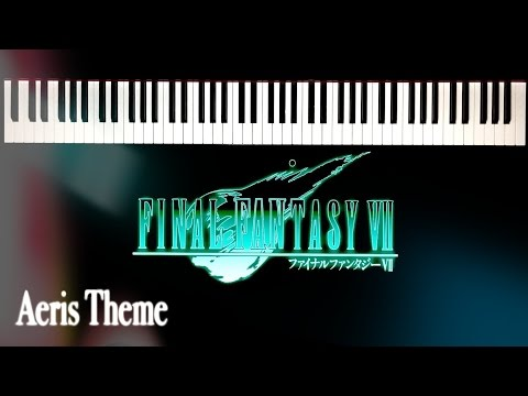 A Piano Perspective: Final Fantasy 7 - Aeris Theme