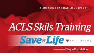ACLS Skills Training, Advanced Cardiac Life Support (ACLS)