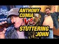 Anthony Cumia vs Stuttering John 2017