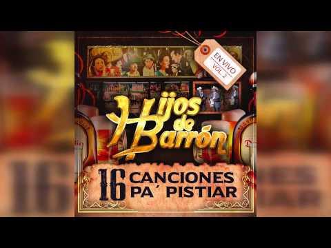 Los Hijos De Barron - El Complejo (En Vivo 2016)