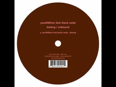 YouANDme Feat. Black Soda - Belong | MM228 A1