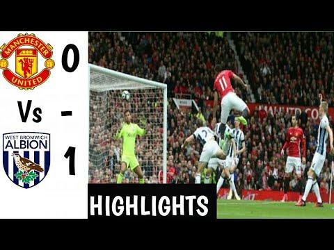 Man Utd Vs Wba (0-1) All Goals ✓ Highlights ✓ HD 2018