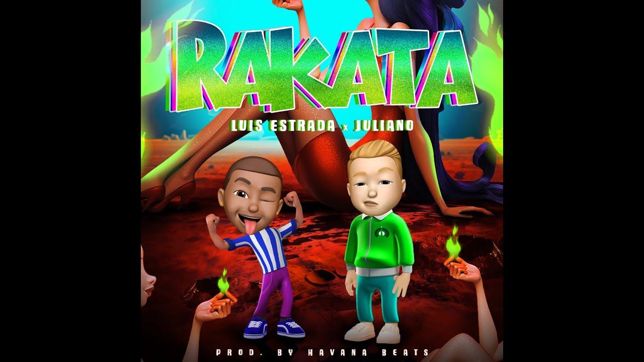 Luis Estrada x Juliano - RAKATA ( Official Video ) Prd. By Havana Beats