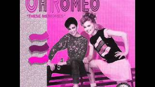 Oh Romeo - One More Shot