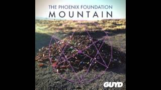The Phoenix Foundation - Mountain (Official Audio)