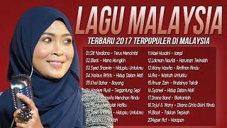 Lagu Best Malaysia Terbaru 2017 - Lagu Baru Melayu | Lagu Terbaik Terkini