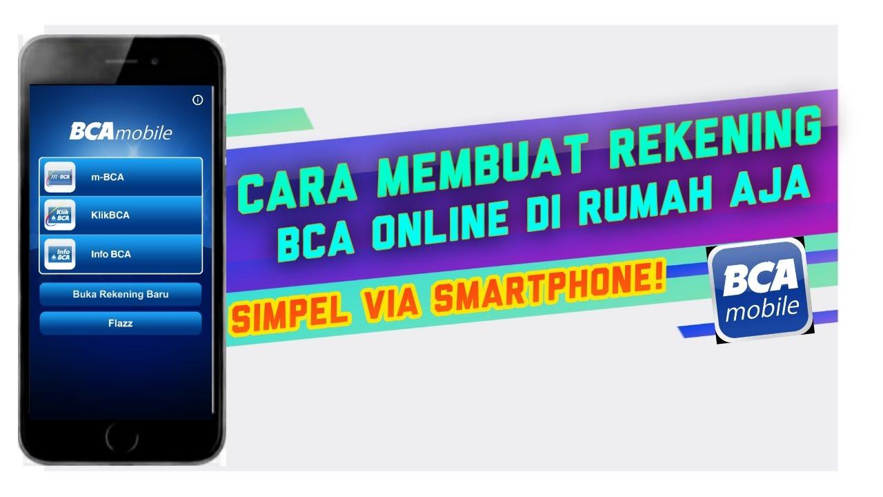 Bank BCA || cara buat rekening online di rumah aja via ...