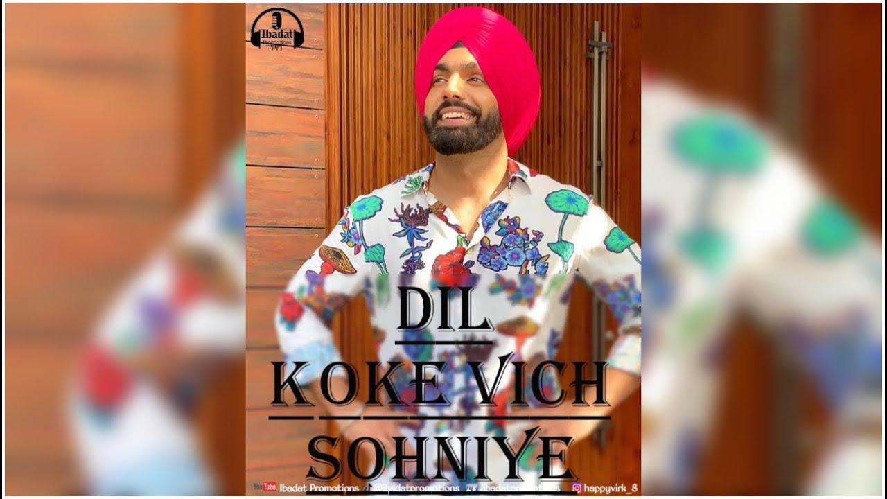 Download Dil Koke Wich Whatsapp Status Video Ammy Virk Whatsapp