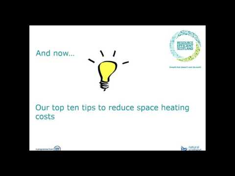 WEBINAR Top ten ways to save energy and reduce your space heating bill