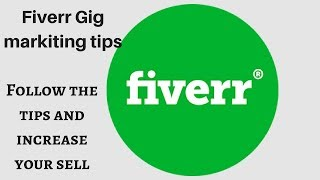 How to increase Gig impression and sells || Fiverr gig marketing