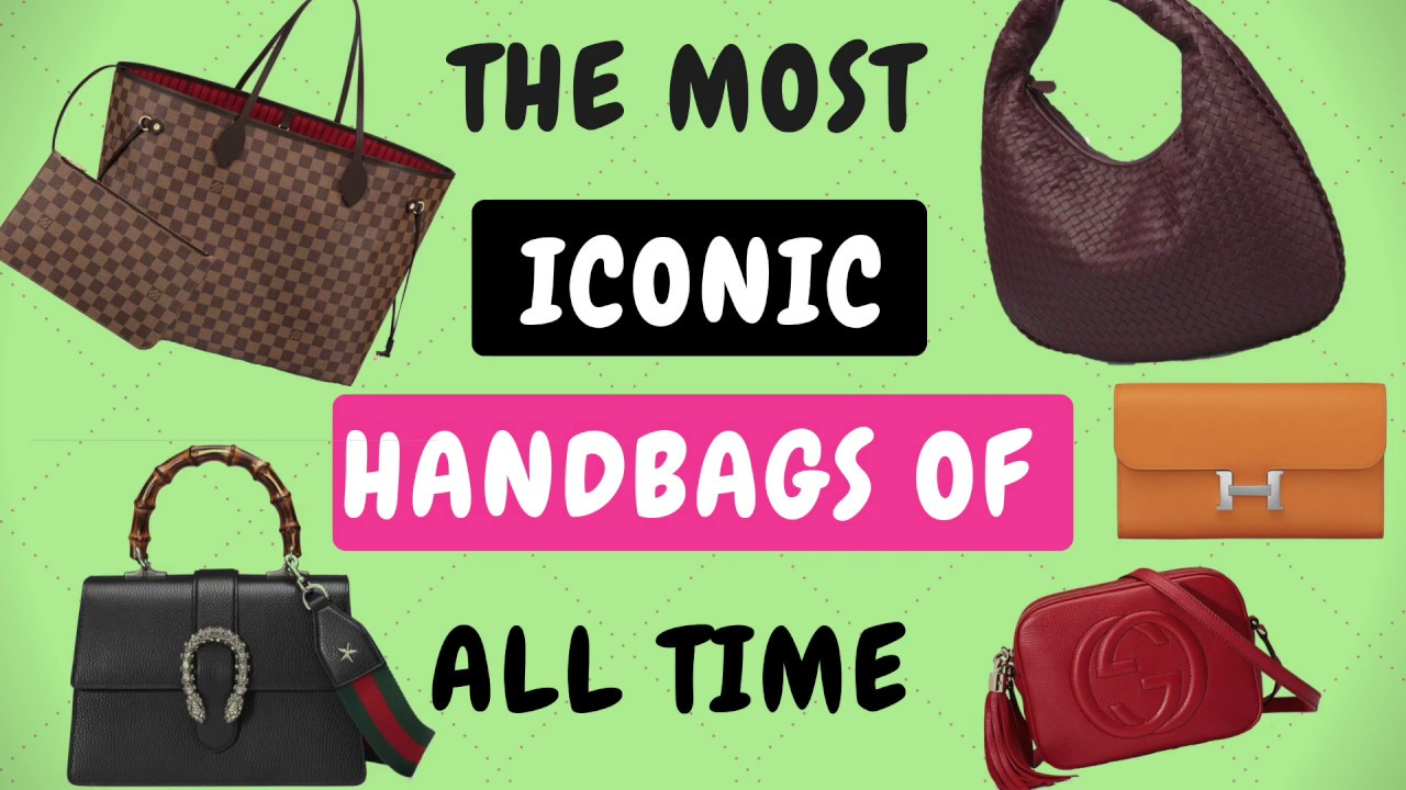 MOST ICONIC HANDBAGS OF ALL TIME   BEST DESIGNER BAGS   A MIN REVIEW ... 4146a58cfb