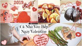 Nhật Ký V'day-2019 ♥ Làm Bữa Tối + Rượu Trái Cây & Chocolate LAVA CAKE ♥ Mở Quà  | mattalehang