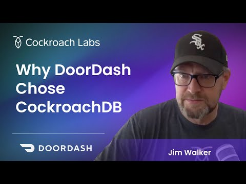 Why use a distributed database? DoorDash tells their CockroachDB story