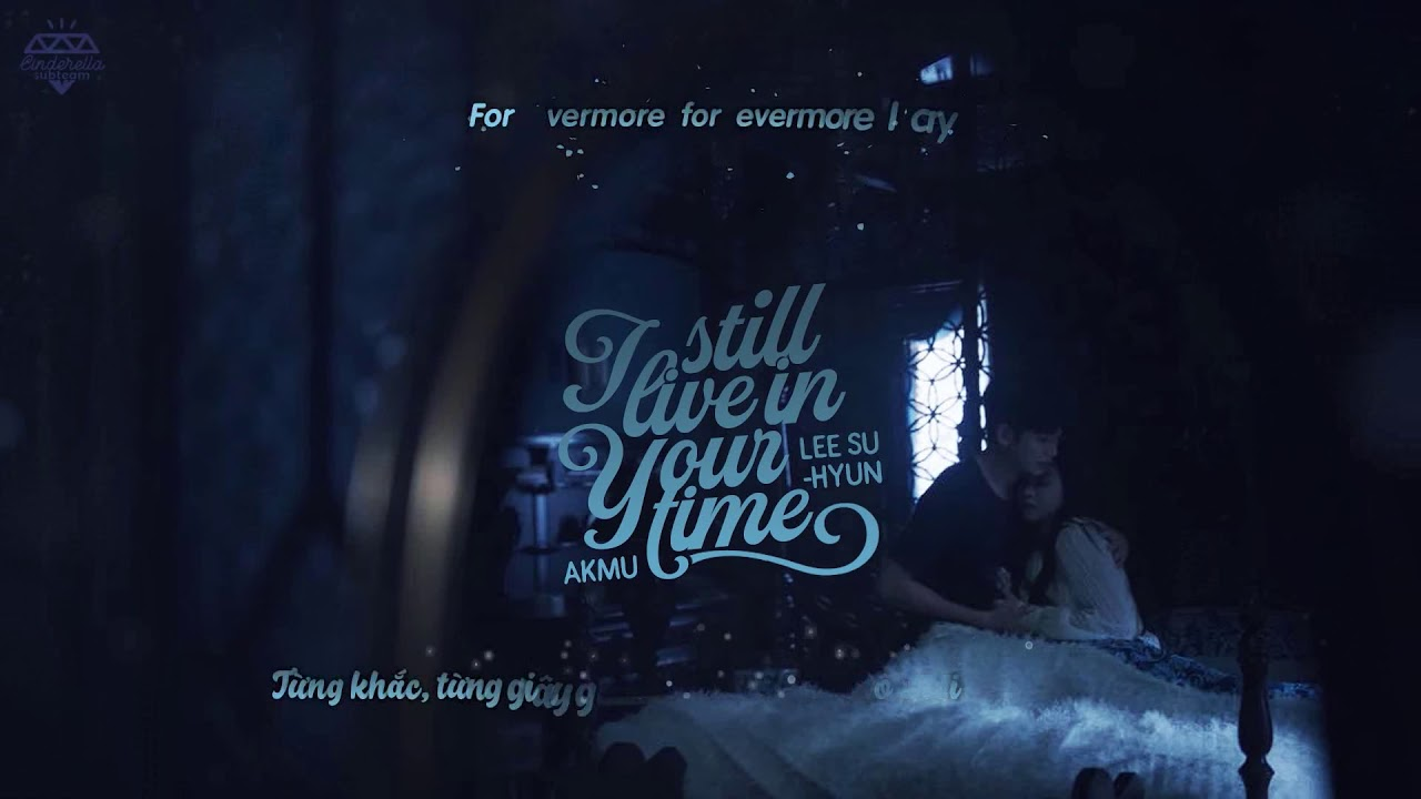 [Vietsub+Roman] In Your Time - Lee Suhyun (It's Okay To Not Be Okay OST Part 4)