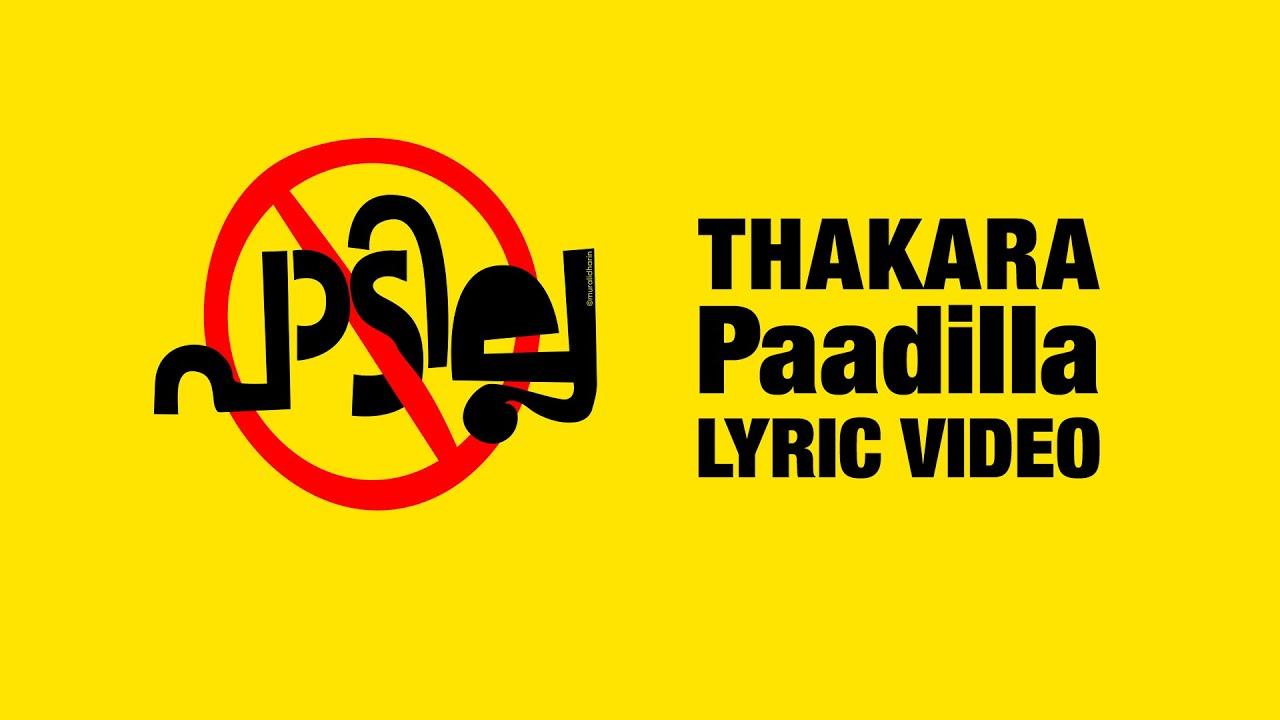 Thakara - PAADILLA Lyric Video