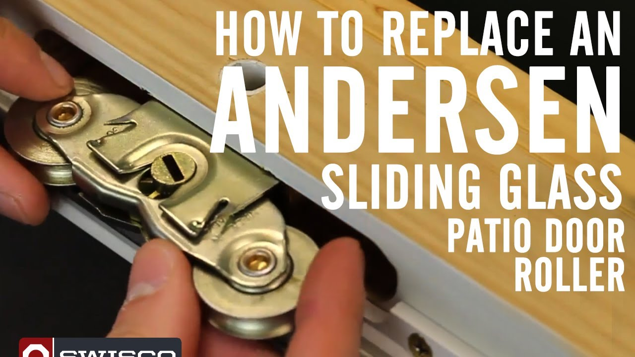 How To Replace An Andersen Roller In A Sliding Glass Patio Door   YouTube