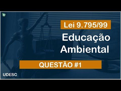 Questão comentada - Educação Ambiental - Lei 9795/99 - UDESC
