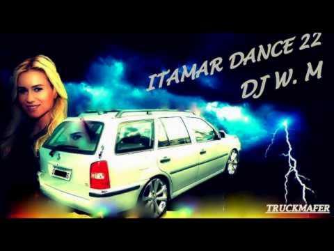 ▀_▀ PRA RELEMBRAR ITAMAR DANCE 22 COMPLETO