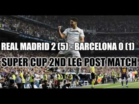 Real Madrid 2-0 Barcelona Post Match Analysis - Super Coppa 2nd Leg