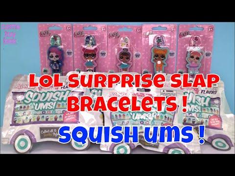 LOL Surprise SLAP Bracelets Blind Bags Squish Ums Opening TOYS Fun Kids
