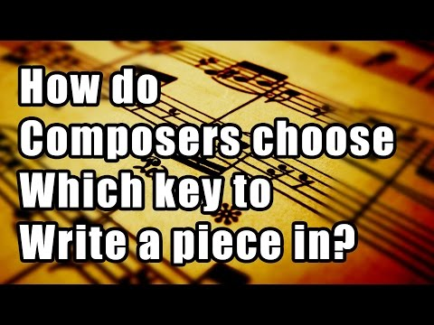 How do composers choose which key to write a piece in?