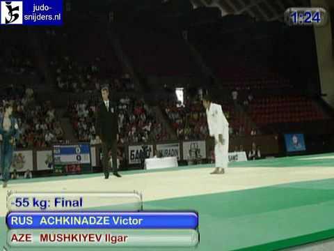 Judo 2009 Yerevan: Achkinadze (RUS) - Mushkiyev (AZE) [-55kg].