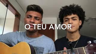 O Teu Amor - Kemuel (cover) Ramon e Rafael
