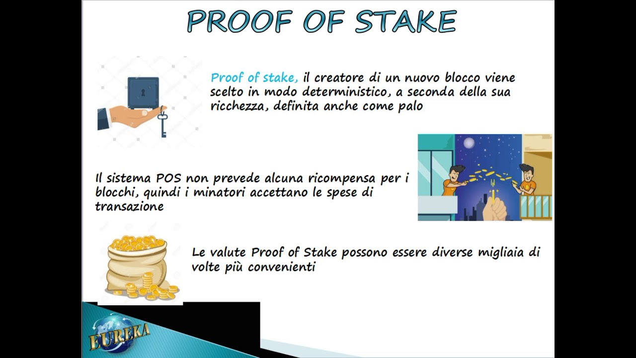 EUREKA BLOCKCHAIN differenza tra Proof of Work (PoW) e Proof of Stake (PoS) Italiano