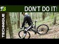 Lagu Never Ride Down The Hill In This Way  How To Ride Steep Descents  MTB Technique Mp3