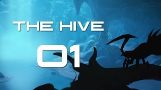 The Hive - Part 1 (Special Feature - Early Access)