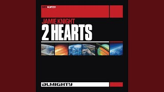 2 Hearts (Almighty Anthem Radio Edit)