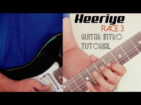 Heeriye Song - Race 3   Guitar Lesson - Intro   Salman Khan, Jacqueline   Meet Bros ft.   Tutorial