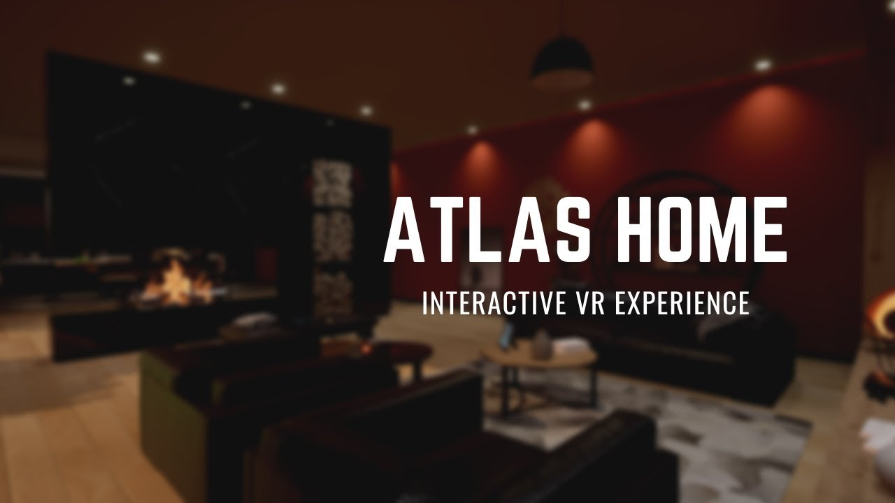 AtlasHome | Interactive VR Experience