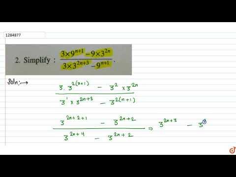 `(3xx9^(n+1)-9xx3^(2n))/(3xx3^(2n+3)-9^(n+1))`