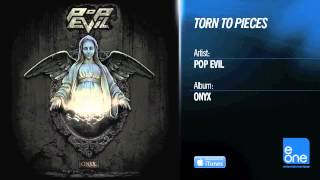 "Pop Evil ""Torn To Pieces"""