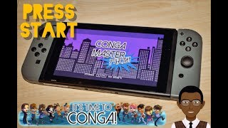 Conga Master Party (Nintendo Switch) - First Impressions & Gameplay