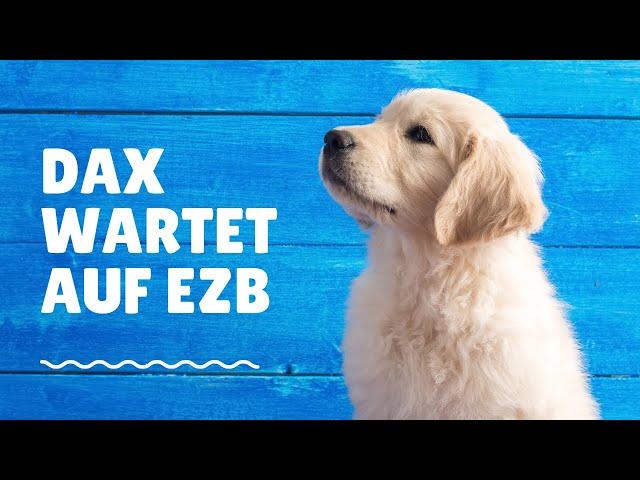 DAX-Morgenanalyse für Donnerstag den 28.10.2021 erneut mit einer Konsolidierungsphase, EZB-Stizung