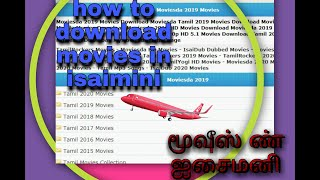 HOW TO DOWNLOAD MOVIES AND SONGS IN ISAIMINI [IN TAMIL].It is a easy way.So please see this.